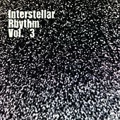 Interstellar Rhythm, Vol. 3 by Various Artists