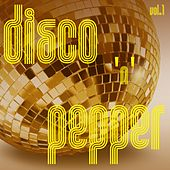 Disco 'n' Pepper, Vol. 1 by Various Artists