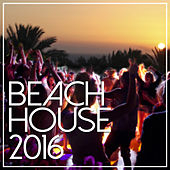 Beach House 2016 by Various Artists