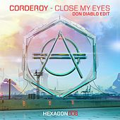 Close My Eyes (Don Diablo Edit) by Corderoy