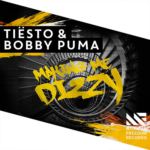 Making Me Dizzy by Tiësto