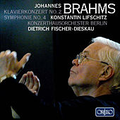 Brahms: Piano Concerto No. 2, Op. 83 & Symphony No. 4, Op. 98 by Various Artists