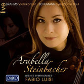 Brahms: Violin Concerto in D Major, Op. 77 - Schumann: Symphony No. 4 in D Minor, Op. 120 by Various Artists