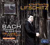 Bach: Die Kunst der Fuge, BWV 1080 by Konstantin Lifschitz