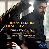 J.S. Bach: Musikalisches Opfer, Op. 6, BWV 1079 (Arr. for Piano) by Konstantin Lifschitz