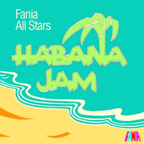 Habana Jam von Fania All-Stars