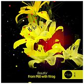 Beautiful (with Virag) by From P60