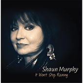 It Won't Stop Raining by Shaun Murphy