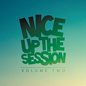 Nice Up the Session, Vol. 2 by Various Artists