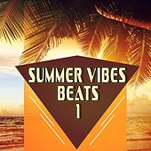 Summer Vibes Beats 1 by Various Artists