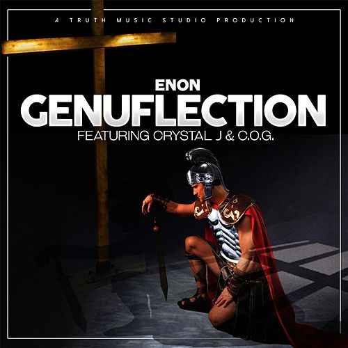 Genuflection (feat. Crystal J & C.O.G.) by Enon