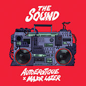 The Sound (feat. Major Lazer) by Autoerotique