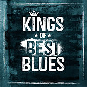 Kings of Best Blues von Various Artists
