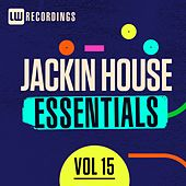 Jackin House Essentials, Vol. 15 - EP by Various Artists