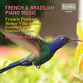 French & Brazilian Piano Music by Elizabeth Powell