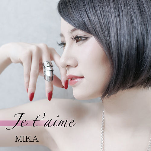 Je t'aime by Mika