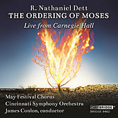 R. Nathaniel Dett: The Ordering of Moses by Cincinnati Symphony Orchestra