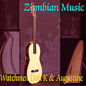 Zambian Music by Augustine