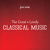 The Great & Lovely Classical Music by Mr. Music