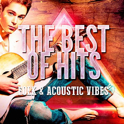 Folk & Acoustic Vibes by Acoustic Hits