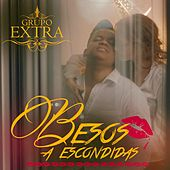 Besos a Escondidas by Grupo Extra
