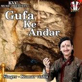 Gufa Ke Andar by Kumar Vishu