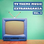 TV Theme Music Extravaganza, Vol. 3 by TV Theme Song Library