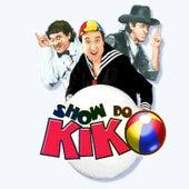 Show do Kiko (Ao Vivo) by Kiko