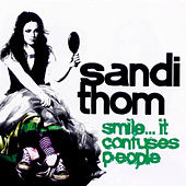 Smile...It Confuses People by Sandi Thom