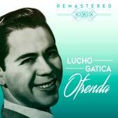 Ofrenda by Lucho Gatica