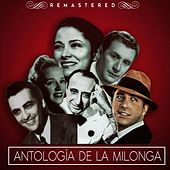 Antología de la milonga by Various Artists