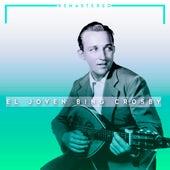El Joven Bing Crosby by Bing Crosby