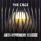 The Cage by Anti-Nowhere League