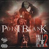 Y'all Got Me Fuxxed Up!, Vol. 2 by Point Blank