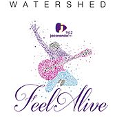 Feel Alive! (feat. Martin Bester & Pulane Sekepe) by Watershed