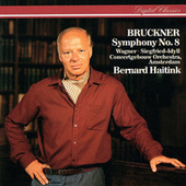 Bruckner: Symphony No. 8 / Wagner: Siegfried Idyll von Bernard Haitink
