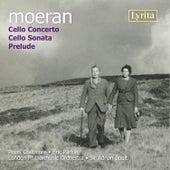 Moeran: Cello Concerto & Cello Sonata by Various Artists