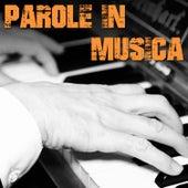 Parole in musica di Roberto Bagazzini by Various