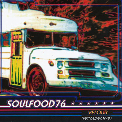 Velour by Soulfood 76