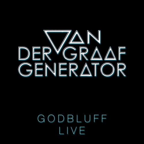 Godbluff - Live von Van Der Graaf Generator