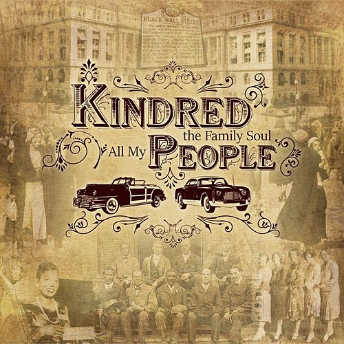 All My People by Kindred The Family Soul