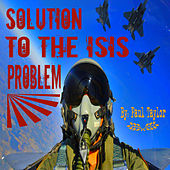 Solution to the ISIS Problem by Paul Taylor
