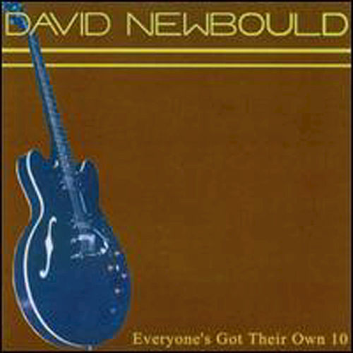 Everyone's Got Their Own 10 - EP by David Newbould