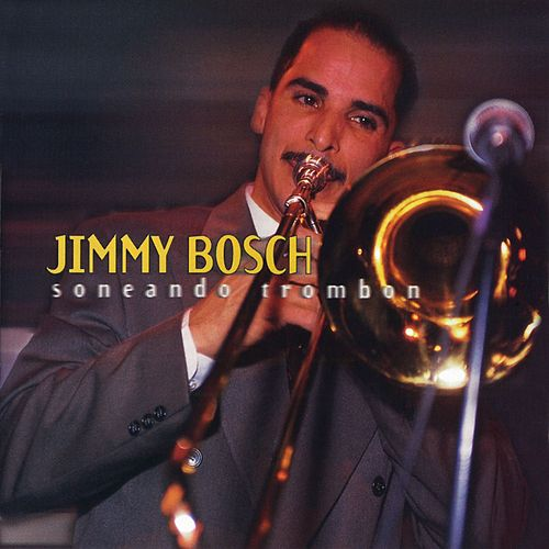 Soneando Trombon by Jimmy Bosch