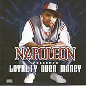 Loyalty Over Money by Various Artists