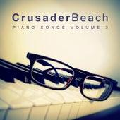 Piano Songs, Vol. 3 by Crusaderbeach