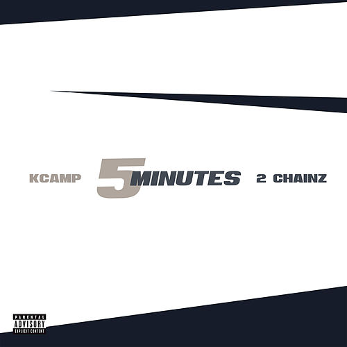 5 Minutes by K Camp