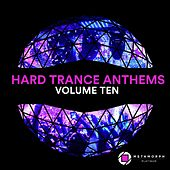 Hard Trance Anthems, Vol. 10 by Various Artists