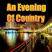 An Evening Of Country von Various Artists