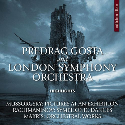Mussorgsky, Rachmaninov & Makris: Orchestral Highlights by London Symphony Orchestra
